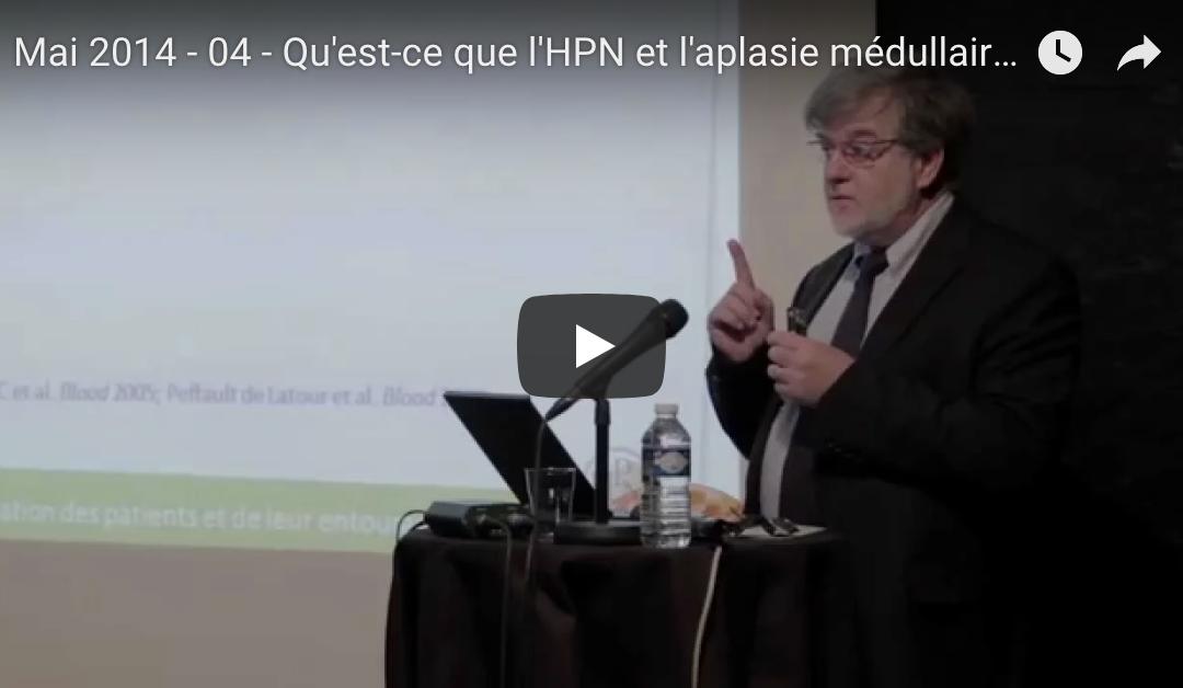 Mai 2014 – 04 – Qu'est-ce que l'HPN et l'aplasie médullaire ?
