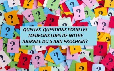 Questions pour notre journée de rencontre Médecins-Patients du 5 Juin 2021